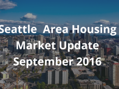 September 2016 Seattle Area Housing Market Update
